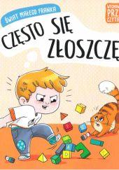 Okładka książki Świat małego Franka. Często się złoszczę.