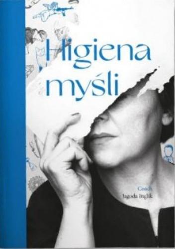 Okładka książki Higiena myśli Jagoda Inglik