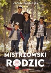 Okładka książki Mistrzowski rodzic