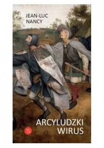 Okładka książki Arcyludzki wirus Jean-Luc Nancy