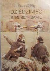 Okładka książki Dziedziniec strusich samic. Kilka uwag o życiu umysłowym w Polsce