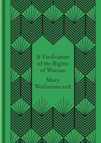 Okładka książki A Vindication of the Rights of Woman Mary Wollstonecraft