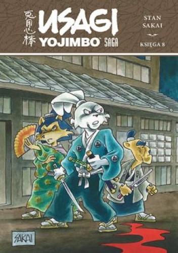 Okładka książki Usagi Yojimbo Saga. Księga 8 Stan Sakai
