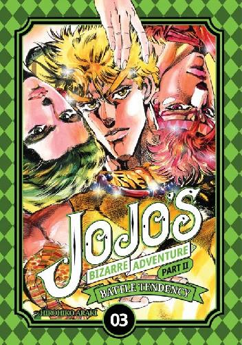 Okładka książki JoJo's Bizarre Adventure: Part 2 - Battle Tendency, Tom 3 Hirohiko Araki
