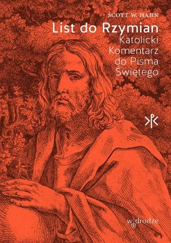 Okładka książki List do Rzymian. Katolicki Komentarz do Pisma Świętego. Scott W. Hahn