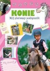 Okładka książki Konie Mój pierwszy podręcznik
