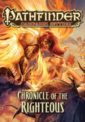 Okładka książki Pathfinder Campaign Setting: Chronicle of the Righteous