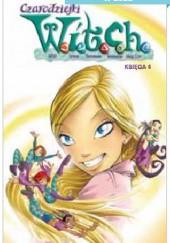 Okładka książki Czarodziejki W.I.T.C.H. Księga 4