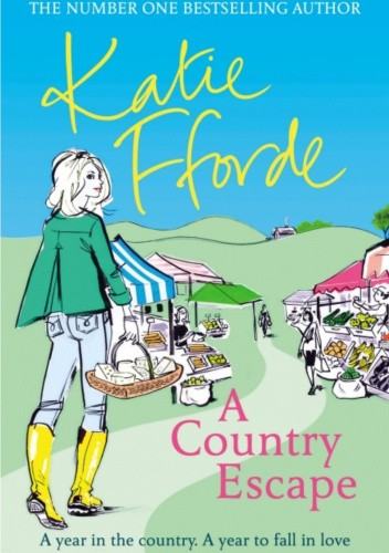 Okładka książki A Country Escape Katie Fforde