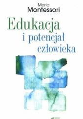 Okładka książki Edukacja i potencjał człowieka