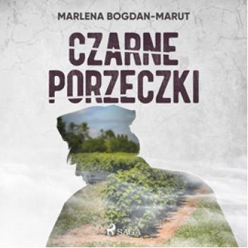 Okładka książki Czarne porzeczki Marlena Bogdan-Marut