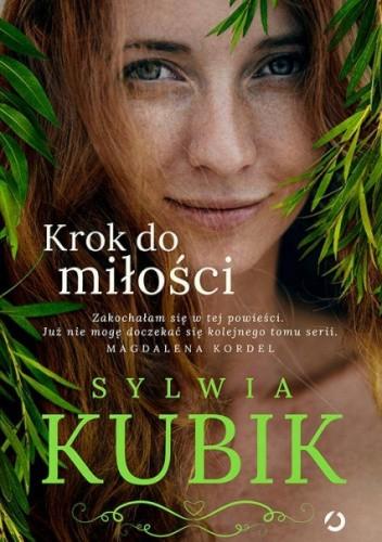 Okładka książki Krok do miłości Sylwia Kubik