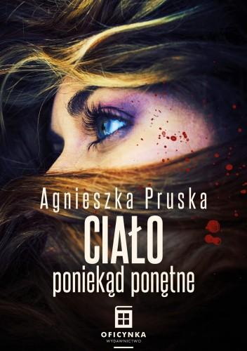 Okładka książki Ciało poniekąd ponętne Agnieszka Pruska