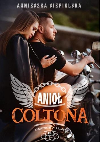 Okładka książki Anioł Coltona Agnieszka Siepielska