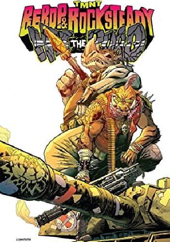 Okładka książki Teenage Mutant Ninja Turtles: Bebop & Rocksteady Hit the Road Dustin Weaver