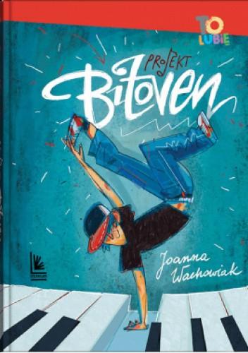 Okładka książki Projekt Bitoven Joanna Wachowiak