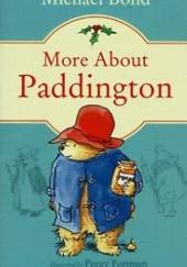 Okładka książki More About Paddington