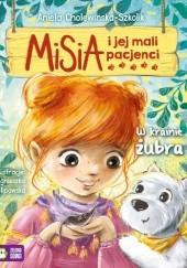 Okładka książki Misia i jej mali pacjenci. W krainie żubra