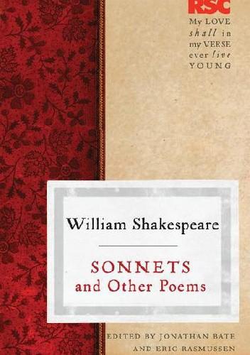Okładka książki Sonnets and Other Poems Jonathan Bate,Eric Rasmussen,William Shakespeare