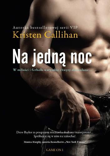 Okładka książki Na jedną noc Kristen Callihan