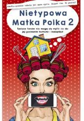 Okładka książki Nietypowa Matka Polka 2