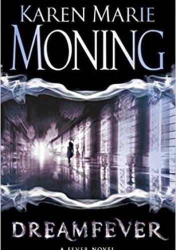 Okładka książki Dreamfever Karen Marie Moning