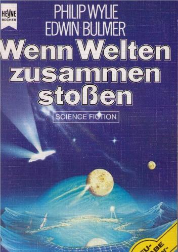 Okładka książki Wenn Welten zusammenstoßen Edwin Balmer,Philip Gordon Wylie