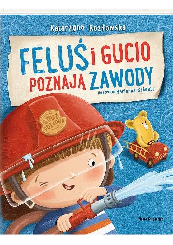 Okładka książki Feluś i Gucio poznają zawody Katarzyna Kozłowska,Marianna Schoett