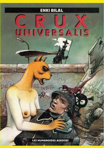 Okładka książki Crux Universalis Enki Bilal