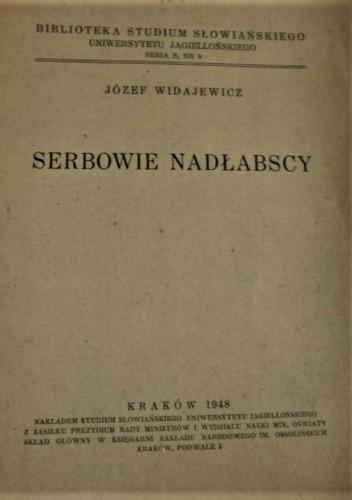 Okładka książki Serbowie nadłabscy Józef Widajewicz