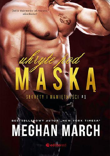 Okładka książki Ukryta pod maską Meghan March