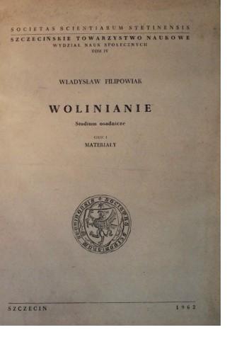 Okładka książki Wolinianie. Studium osadnicze, Cz. 1: Materiały Władysław Filipowiak