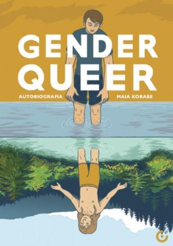 Okładka książki Gender Queer. Autobiografia Maia Kobabe