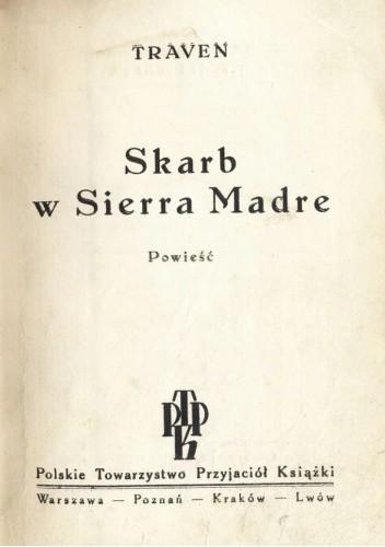 Okładka książki Skarb w Sierra Madre Bruno Traven