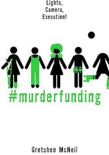 Okładka książki #MurderFunding Gretchen McNeil