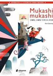 Okładka książki Mukashi, mukashi. Dawno, dawno temu w Japonii.
