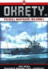 """Okładka książki Okręty Polskiej Marynarki Wojennej - ORP Mewa Trałowce redowe typu """"Jaskółka"""""""