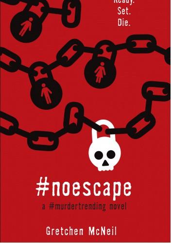 Okładka książki #NoEscape Gretchen McNeil