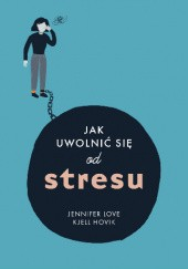 Okładka książki Jak uwolnić się od stresu