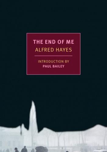 Okładka książki The End of Me Alfred Hayes