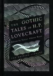 Okładka książki Gothic Tales of H.P. Lovecraft