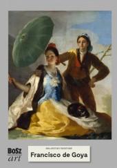 Okładka książki Francisco de Goya y Lucientes. Malarstwo światowe