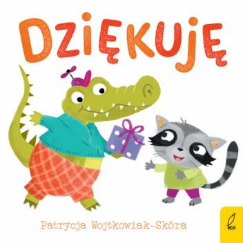 Okładka książki DOBRE MANIERY. DZIĘKUJĘ Patrycja Wojtkowiak-Skóra