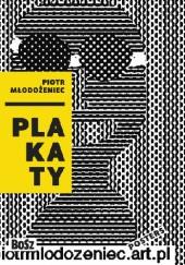 Okładka książki Piotr Młodożeniec. Plakaty