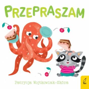 Okładka książki DOBRE MANIERY. PRZEPRASZAM Patrycja Wojtkowiak-Skóra