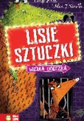 Okładka książki Lisie sztuczki.Wielka ucieczka