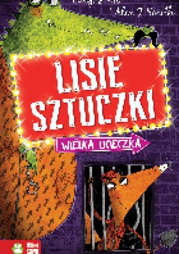 Okładka książki Lisie sztuczki.Wielka ucieczka Caryl Hart