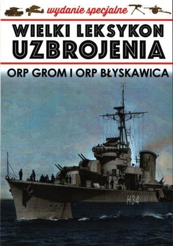 Okładka książki ORP Grom i ORP Błyskawica Andrzej Ciszewski,Maciej Tomaszewski