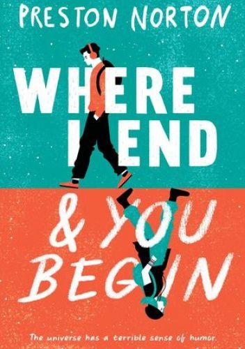 Okładka książki Where I End and You Begin Preston Norton