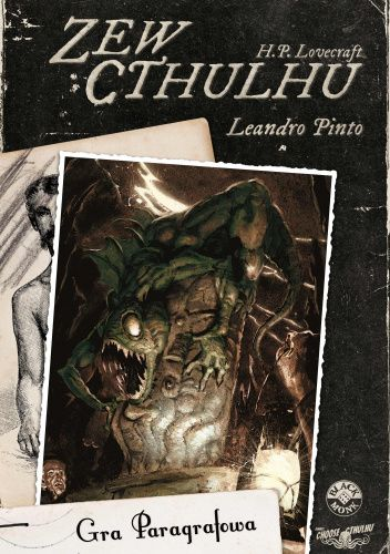Okładka książki Choose Cthulhu 1: Zew Cthulhu Leandro Pinto